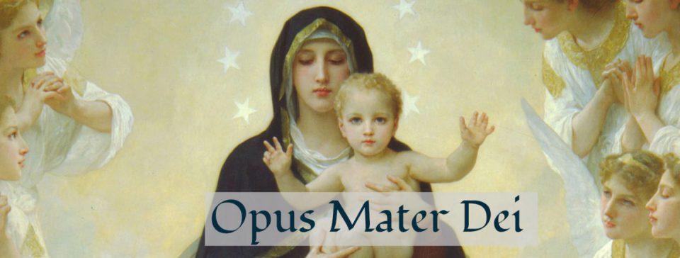 Opus Mater Dei