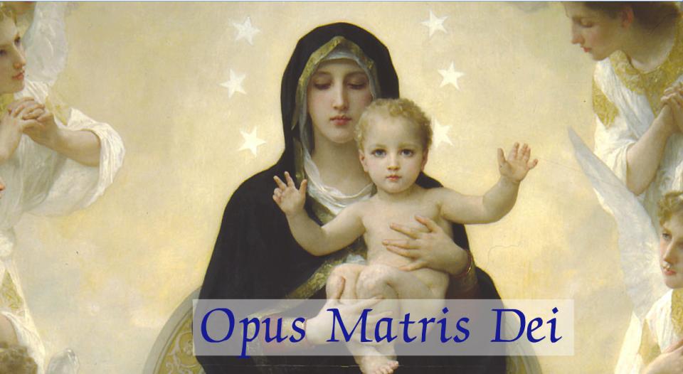 Opus Matris Dei